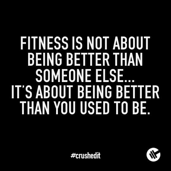 Fitness is not about being better than someone else...it's about being better than you used to be. #fitness #quote #motivation #gym #workout #supplements #sports