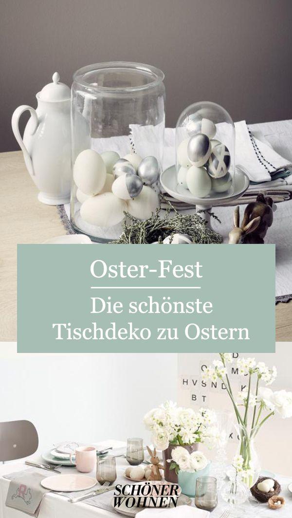 Tischdeko Ostern So Decken Sie Festlich Den Tisch In 2020 Schone Osterdeko Osterdeko Osternest Basteln