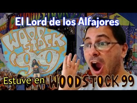 Mi experiencia en Woodstock 99!! (parte 4) - YouTube