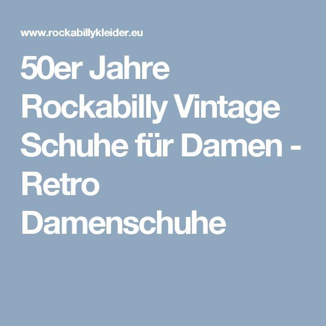50er Jahre Rockabilly Vintage Schuhe für Damen - Retro Damenschuhe
