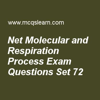 Practice test on net molecular and respiration process, MCAT quiz 72 online. Practice net molecular and respiration process test with answers. Practice online quiz to test knowledge on, net molecular and respiration process, hardy weinberg principle, pyrimidine and purine residues, analyzing gene expression, role and structure of ribosomes worksheets. Free net molecular and respiration process test has multiple choice questions as citric acid cycle produces number of nadh molecules…