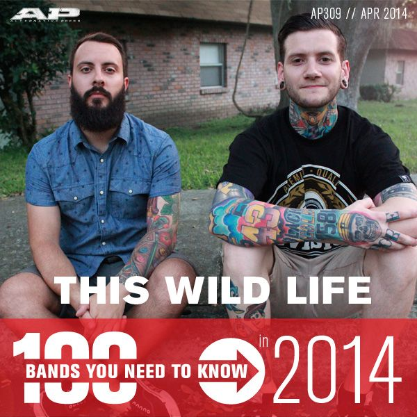 This Wild Life – 100 Bands You Need To Know (AP 309 // April 2014)