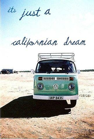 It's just a California Dream: Vwvans, One Day, The Roads, Vw Bus, Things, Roads Trips, Vw Vans, Dreams Cars, Roadtrip