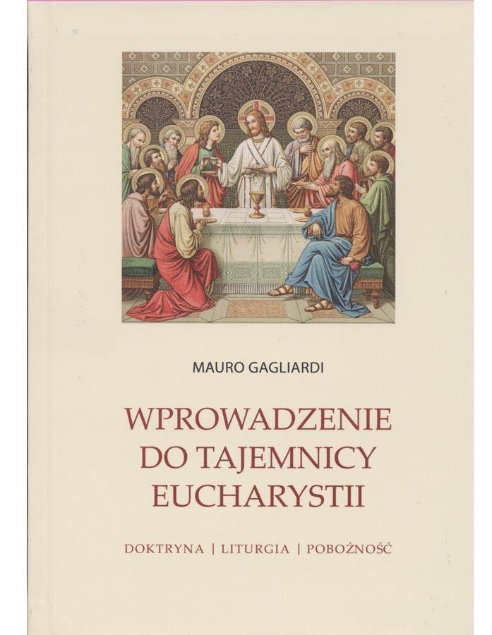 Wprowadzenie do Tajemnicy Eucharystii