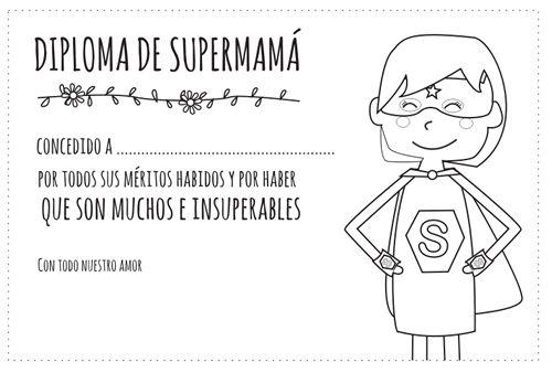 Diploma de supermamá para colorear.  Gratis en: http://dibujos-para-colorear.euroresidentes.com/2013/04/diploma-dia-de-la-madre-para-colorear.html