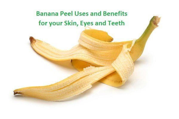 Banana Peel Uses and Benefits for your Skin, Banana Peel Uses and Benefits, Banana Peel Uses, Banana Peel, beauty benefits of banana peels ........