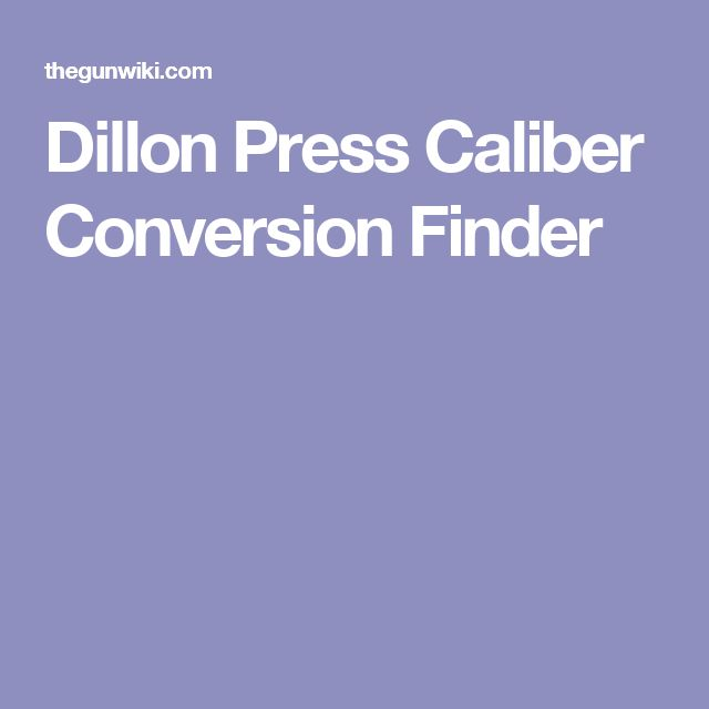 Dillon Press Caliber Conversion Finder