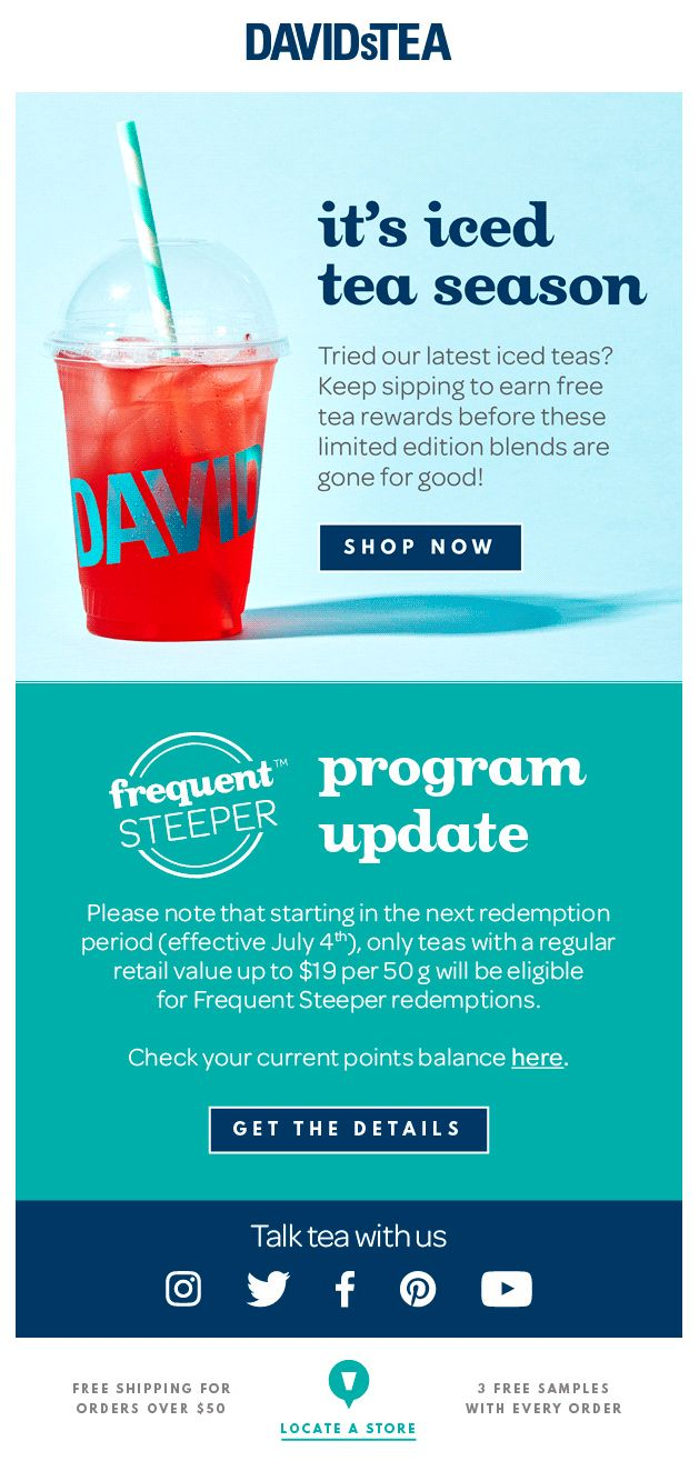 DAVIDsTEA keeps customers informed of changes within their program by pairing it with a tantalizing seasonal offer.