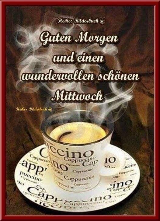 Kaffee Guten Morgen Lustig Guten Morgen Mittwoch Und