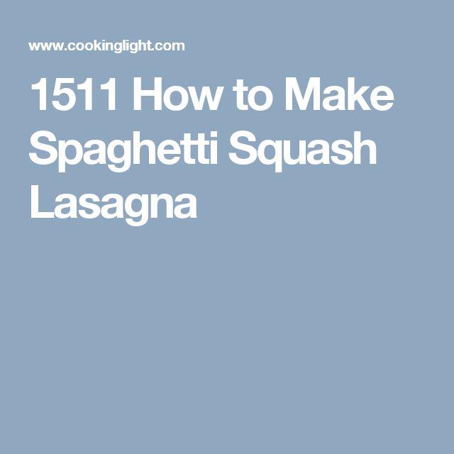 1511 How to Make Spaghetti Squash Lasagna