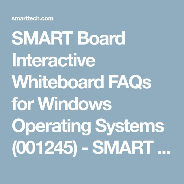 SMART Board Interactive Whiteboard FAQs for Windows Operating Systems (001245) - SMART Technologies