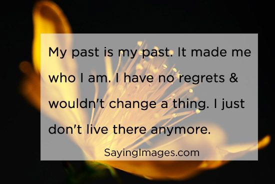 Daily Quotes: I Just Don't Live In My Past Anymore ~ Mactoons ...