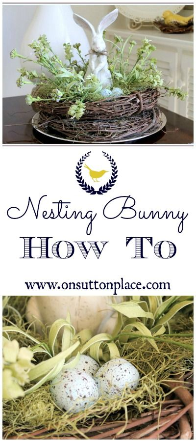 Nesting Bunny How To by @Ann Flanigan Flanigan Flanigan Drake @ On Sutton Place - Spring Easter Decor