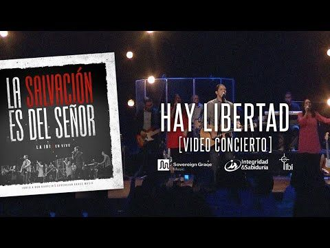 Hay libertad - La IBI [Video OFICIAL] - YouTube