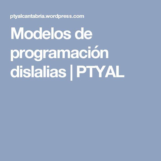 Modelos de programación dislalias | PTYAL