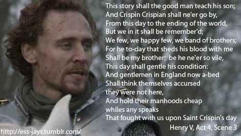 25th October in 1415, Henry V won The Battle of Agincourt. This day, St Crispin's Day gave its title to Henry V's most famous speech.