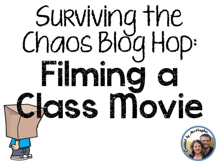 An Educator's Life: Surviving the Chaos- Film a Class Movie
