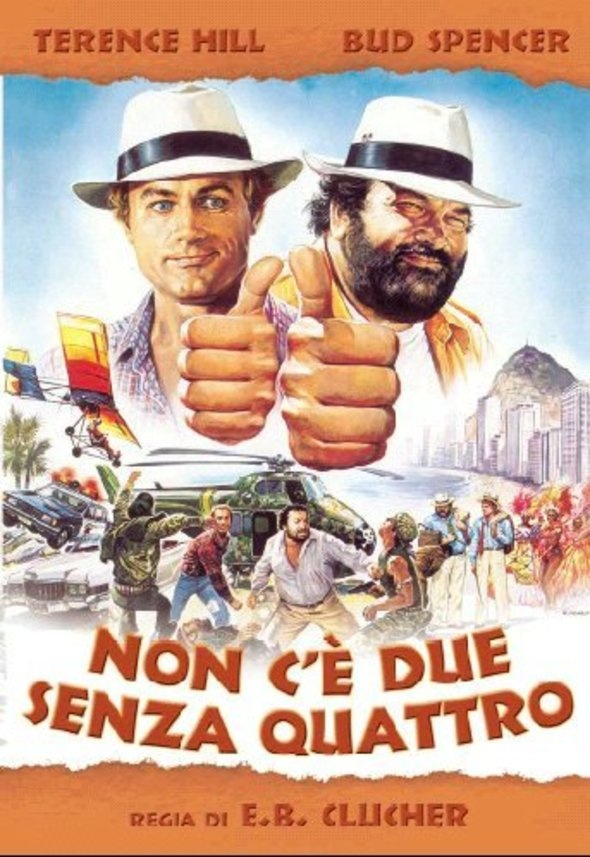 Drawn Movie Poster for NON C'È DUE SENZA QUATTRO with Terence Hill & Bud Spencer