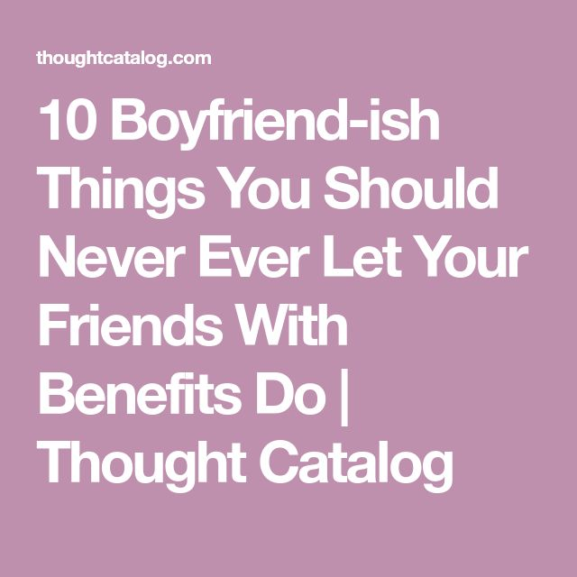 The 25+ best Friends with benefits ideas on Pinterest | Friends ...