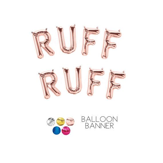 """RUFF RUFF Balloons, Gold, Silver, Pink, Rose Gold, Blue, 16 or 34"""", Woof Balloon Banner, Garland, Letter Balloons, Foil, Party, Puppy Party,"""
