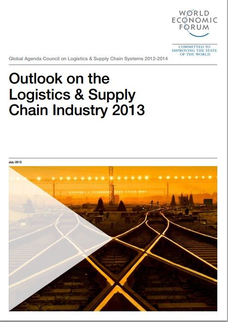 World Economic Forum report on the Outlook on the Logistics & Supply Chain Industry 2013 #wef #wefreport #supplychain http://www.weforum.org/reports/outlook-logistics-supply-chain-industry-2013