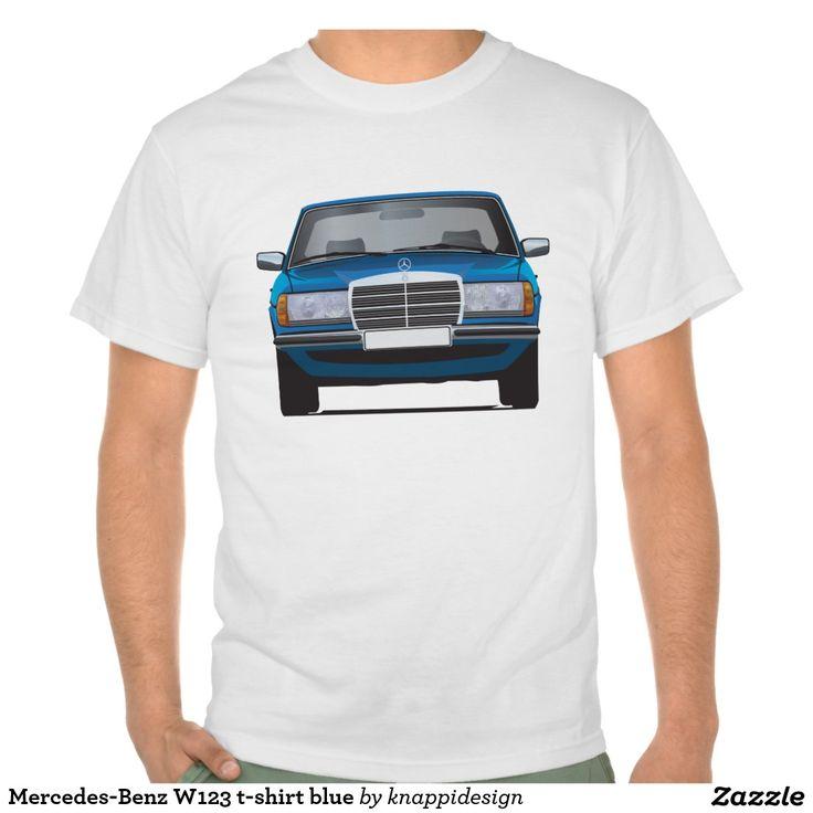 Mercedes-Benz W123 t-shirt blue  #mercedesbenz #mercedes #mercedes-benz #123 #tshirt #tshirts #tpaita #troja #germany #classics #zazzle