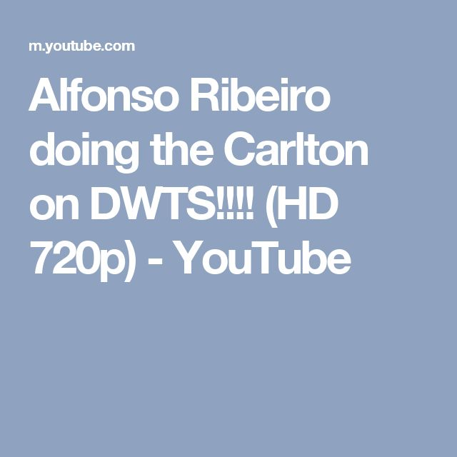 Alfonso Ribeiro doing the Carlton on DWTS!!!! (HD 720p) - YouTube