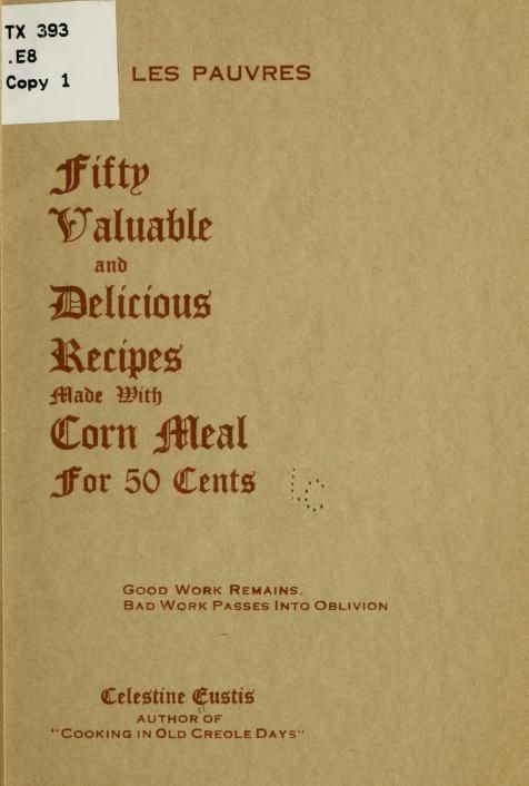 Fifty valuable and delicious recipes made with ...