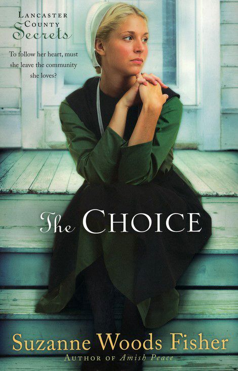 The Choice (Lancaster County Secrets Book 1) by Suzanne Woods Fisher. Currently FREE on Amazon Kindle.