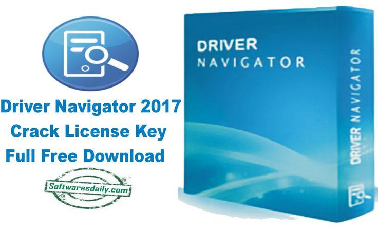 Driver Navigator 2017 Crack License Key Full Free Download