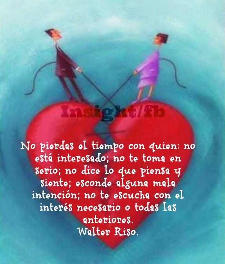 Frase De Amor Walter Riso Si Ya No Te Quieren Aprende A Perder Y