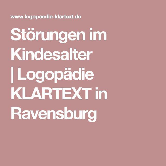 Störungen im Kindesalter |Logopädie KLARTEXT in Ravensburg