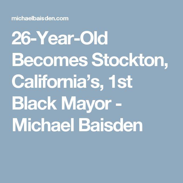 26-Year-Old Becomes Stockton, California's, 1st Black Mayor - Michael Baisden