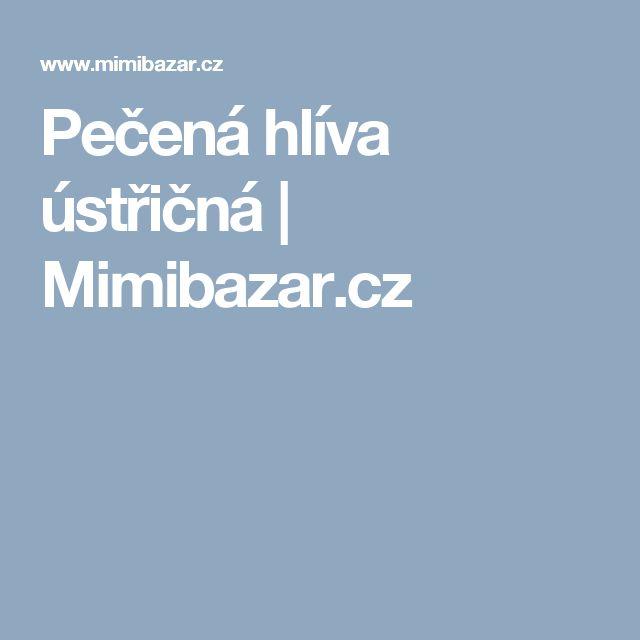 Pečená hlíva ústřičná   Mimibazar.cz