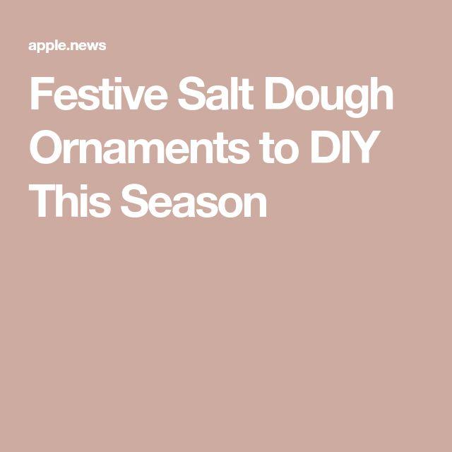 Festive Salt Dough Ornaments to DIY This Season — Good Housekeeping