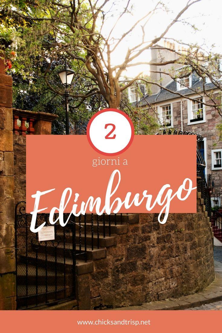 2 giorni a Edimburgo, capitale della gloriosa terra di Scozia. Cosa fare, cosa vedere, dove andare.