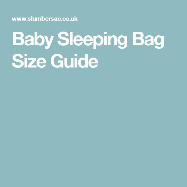 Baby Sleeping Bag Size Guide