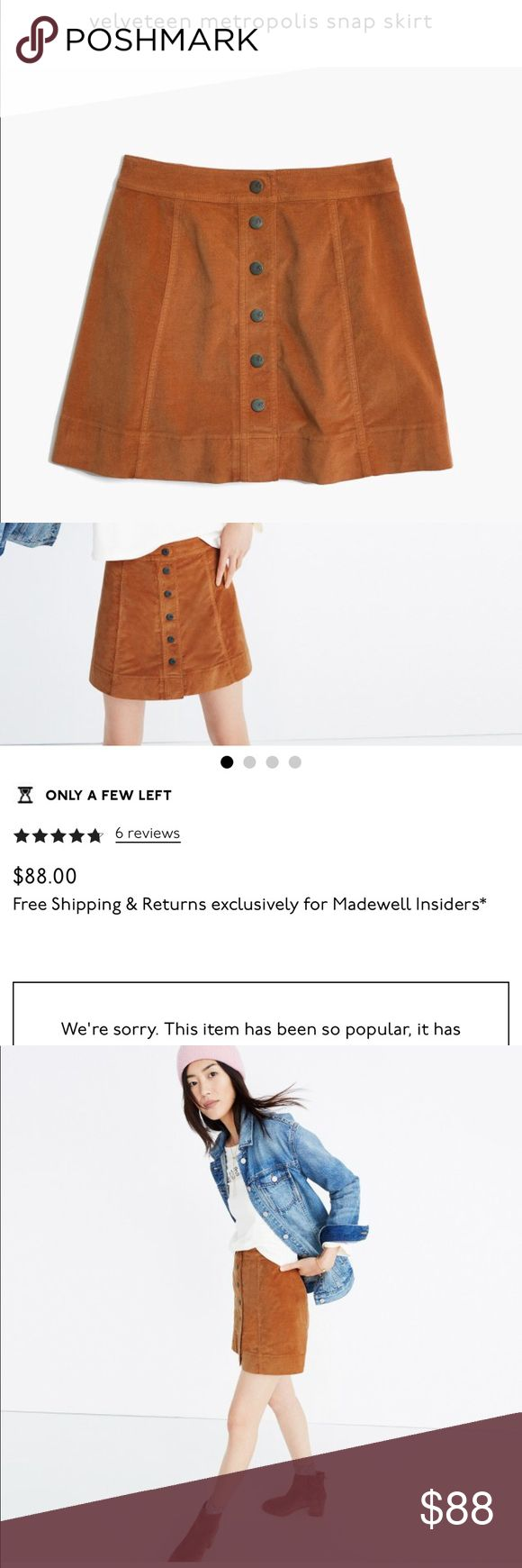 Madewell metropolis snap skirt size 6 Sold out at Madewell. New with tags. Velvet material snap closure. Color is rust/burnt orange. Size 6. I should've bought a 4 and when I went to exchange they were sold out 👎🏻 Madewell Skirts Mini