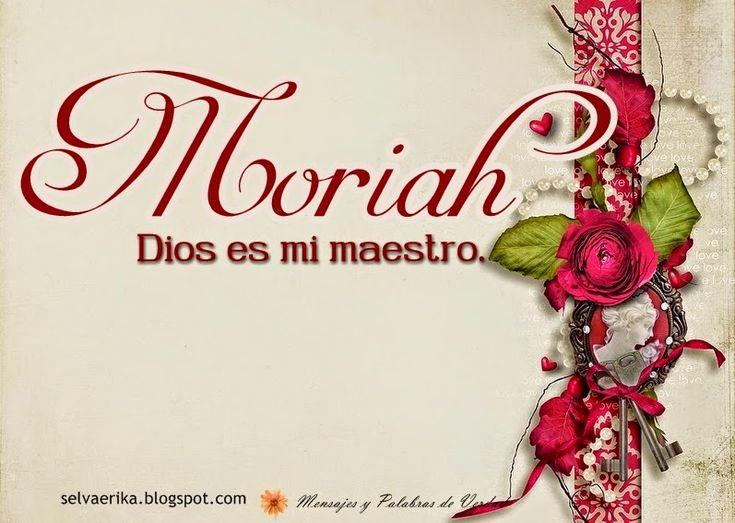 nombres-mujer-significado-Moriah-hebreo.jpeg (797×567)