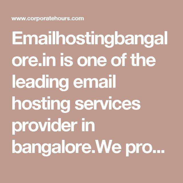 Emailhostingbangalore.in is one of the leading email hosting services provider in bangalore.We provider server space and software to send bulk emails.Emails will deliver on time and land on inbox if the content is not containing any spam keywords. You should not worry about the hosting costs with us as we have ascertained cheap email hosting packages that match with your specific hosting needs within easy reach of your budget.visit emailhostingbangalore.in