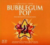 Greatest Ever! Bubblegum Pop: The Definitive Collection [CD], 22809544