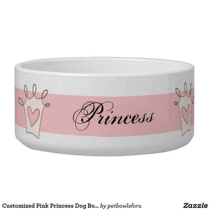 Customized Pink Princess Dog Bowl Zazzle Com Dog Bowls Princess Dog Pink Princess