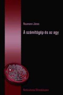 Neumann János: A számítógép és az agy