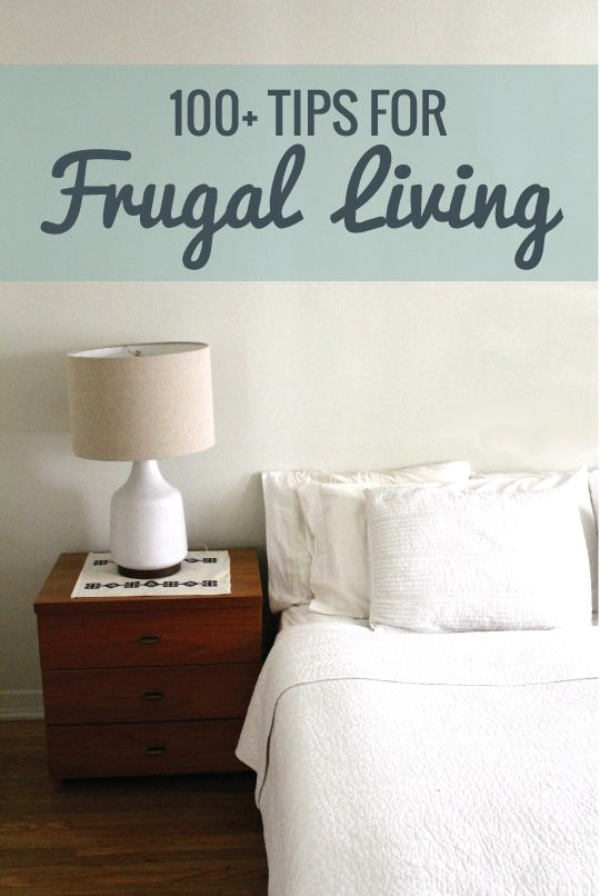 Tips for Frugal Living: How to Get Thrifty and Save Money