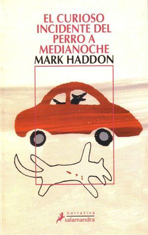 Mark Haddon - El curioso incidente del perro a medianoche