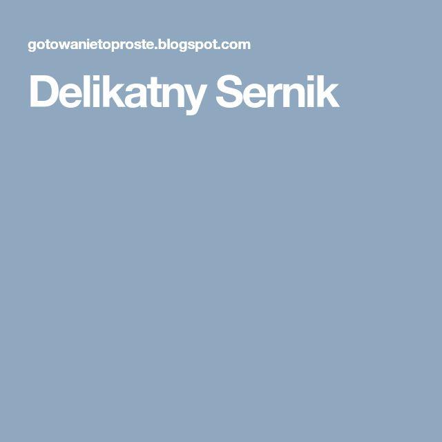 Delikatny Sernik