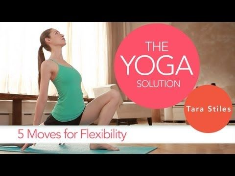 5 Moves for Flexibility | The Yoga Solution With Tara Stiles #yoga #video http://www.livestrong.com/original-videos/_PsP1kpv_9I-yoga-solution-tara-stiles-5-moves-flexibility/