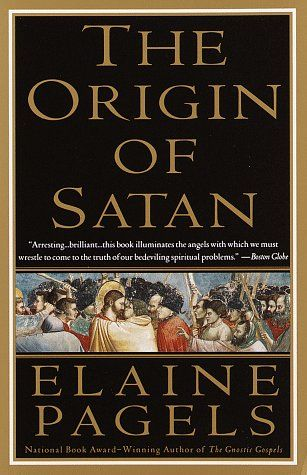 The Origin of Satan: How Christians Demonized Jews, Pagans, and Heretics by Elaine Pagels. A dramatic interpretation of Satan and his role on the Christian tradition.
