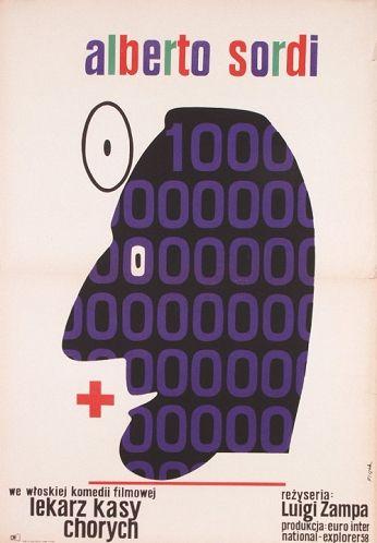 Be Sick... It's Free Lekarz kasy chorych Original Polish Movie Poster film, Italy director: Luigi Zampa actors: Alberto Sordi designer: Jerzy Flisak year: 1971 size: A1