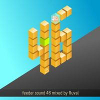 feeder sound 46 mixed by Ruval by feeder sound on SoundCloud